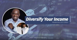 Diversify Your Income 2021